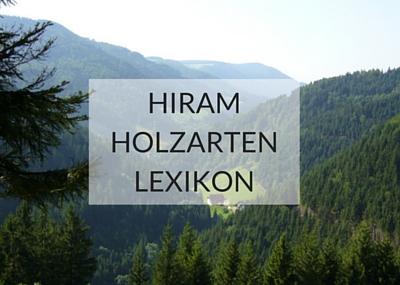 Hiram_Holzarten_Lexikon